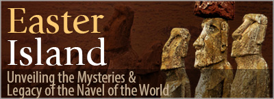 "Easter Island: Unveiling the Mysteries and Legacy of ""the Navel of the World"" © Far South Expeditions"